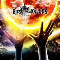 Self Titled — Bless the Knights