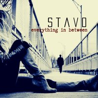 Everything in Between — Stavo