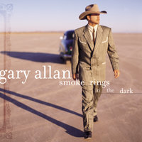 Smoke Rings In The Dark — Gary Allan