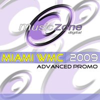 Miami W.M.C. 2009 (Advanced Promo) — Musiczone Essentials