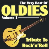 The Very Best Of Oldies - Volume 1 - Tribute To Rock'n'Roll — сборник