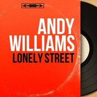Lonely Street — Andy Williams, Archie Bleyer and His Orchestra