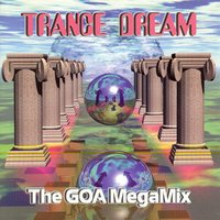 Trance Dream - The Goa Megamix — сборник
