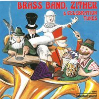 Brass Band, Zither & Celebration Tunes — Народное, сборник
