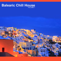 Balearic Chill House — сборник