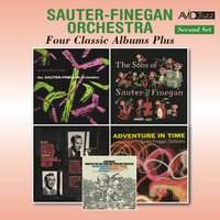 Four Classic Albums Plus (New Directions in Music / The Sons of Sauter Finegan / Adventures in Time / Memories of Goodman & Miller) — Sauter-Finegan Orchestra