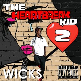The Heartbreak Kid 2 — Wicks