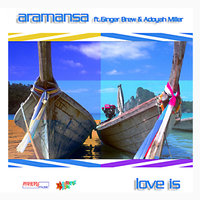 Love Is — Aramansa