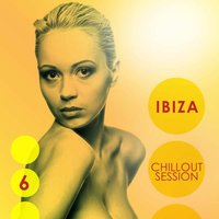 Ibiza Chillout Session Vol.06 — сборник