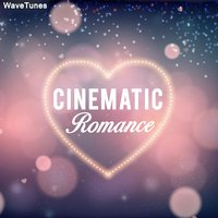 Cinematic Romance — WaveTunes
