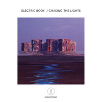 Electric Body / Chasing the Lights — Djedjotronic