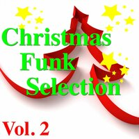 Christmas Funk Selection, Vol. 2 — сборник