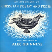 An Anthology of Christian Poetry and Prose — Alec Guinness