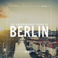 The Underground Sound of Berlin, Vol. 2 — сборник