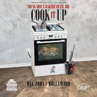 Cook It Up — Hollywood, Lil Joe, Mel Zoda, Young Noni