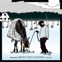 Mighty Little Machine Remixes — сборник