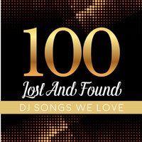 100 Lost and Found Deejays Songs We Love — сборник
