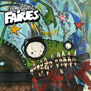 Bondage Fairies - Rat Rod Renegade