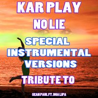 No Lie — Kar Play