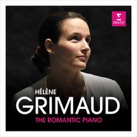 The Romantic Piano — Hélène Grimaud