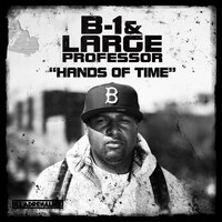 Hands Of Time — B-1, Large Professor