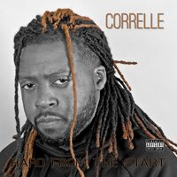 Hard from the Start — Correlle