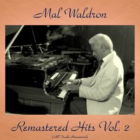 Remastered Hits Vol. 2 — Mal Waldron, John Coltrane, Jackie McLean, Art Taylor, Art Farmer, Elvin Jones, Elaine Waldron
