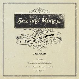 Sex and Money — Five Grand Stereo