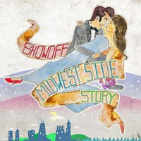 Midwest Side Story — Showoff