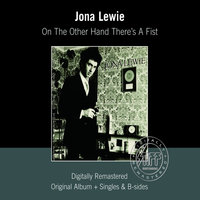On The Other Hand There's A Fist — Jona Lewie