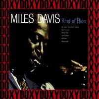 Kind of Blue 50th Anniversary — Miles Davis