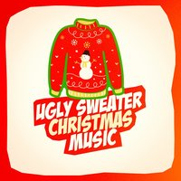Ugly Sweater Christmas Music — Christmas Carols, The Merry Christmas Players, Voices Of Christmas