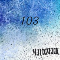 Mjuzzeek, Vol.103 — сборник