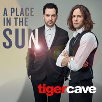 A Place in the Sun — Tiger Cave