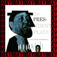 The President Plays With The Oscar Peterson Trio — Lester Young, Фредерик Лоу