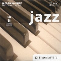 Jazz Piano Masters Vol. 6 — Thelonious Monk