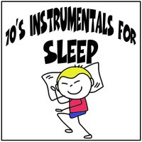 70's Instrumentals for Sleep — сборник