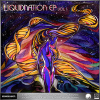 LiquiDNAtion EP Vol 1 — Electrosoul System, Intelligent Manners, The Harmonist, nClear