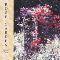 Rose Garden — Jeffrey Gale
