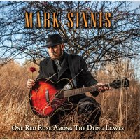 One Red Rose Among the Dying Leaves — Mark Sinnis