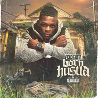 Born Hustla — Polo Gutta