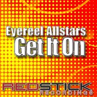 Get It On — Eyereel Allstars feat. Lucy Clarke