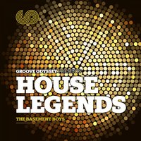 Groove Odyssey Presents House Legends, Vol. 1: The Basement Boys — сборник