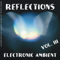 Reflections - Electronic Ambient Vol. 3 — сборник