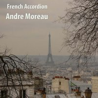 French Accordion — Andre Moreau