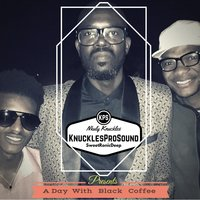 A Day with Black Coffee — Nkuly Knuckles & Sweetronic Deep