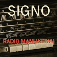 Radio Manhattan — Signo