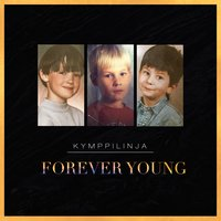 Forever Young — Kymppilinja