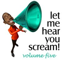 Let Me Hear You Scream, Vol. 5 - The Bigroom Handz Up Party — сборник