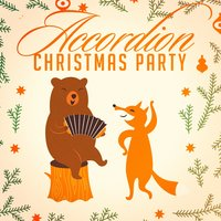 Accordion Christmas Party — Instrumental Christmas Carols, Accordion Christmas Music, Accordion Christmas Party, Accordion Christmas Music, Instrumental Christmas Carols, Accordion Christmas Party